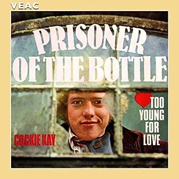 Prisoner of the Bottle