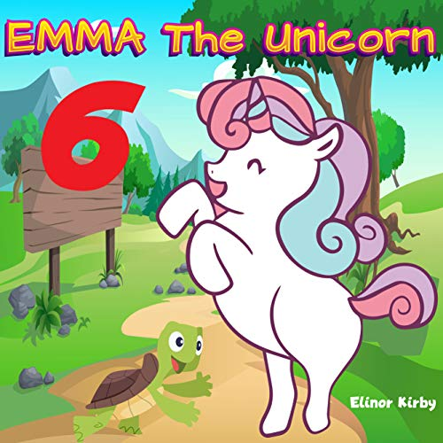 Emma The Unicorn 6: Emma and turtle | Unicorn Bedtime Story Book for kids age 2-6 years old | Gifts for girls (English Edition)