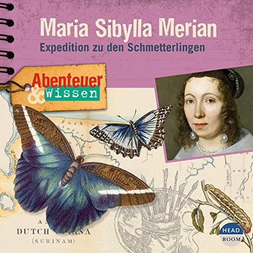 Maria Sibylla Merian - Expedition zu den Schmetterlingen Titelbild