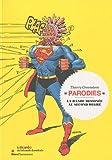 Parodies - La bande dessinée au second degré