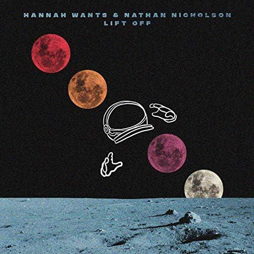 Hannah Wants & Nathan Nicholson