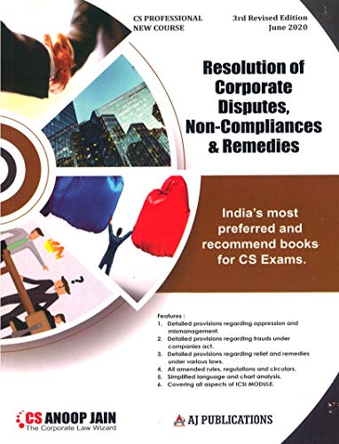 Aj publication CS Professional Programme Resolution of Corporate Disputes Non Compliances and Remedies New Syllabus By CS Anoop Jain Applicable for June 2020 Exam