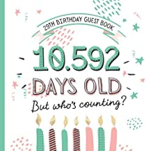 29th Birthday Guest Book: Funny 29th Birthday Decorations & Fun Birthday Gifts for men and women - 29 Years Party Guestbook with beautiful pages for Messages and Photos of Guests