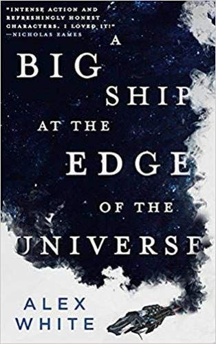 A Big Ship at the Edge of the Universe (The Salvagers (1))