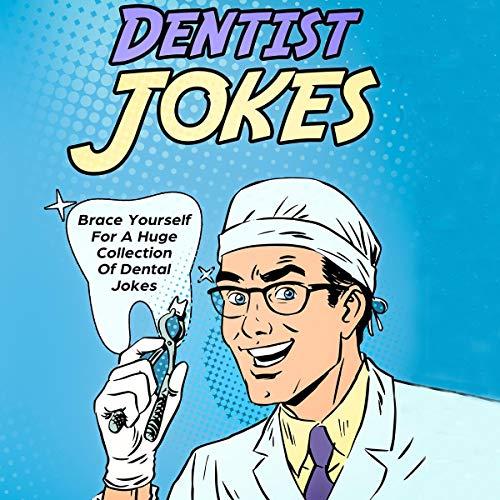 Dentist Jokes Audiobook By Chester Croker cover art