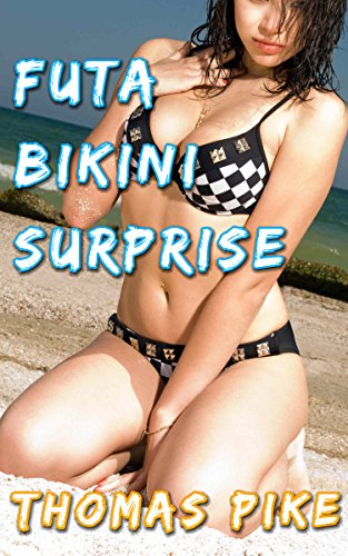 Futa Bikini Surprise (English Edition)