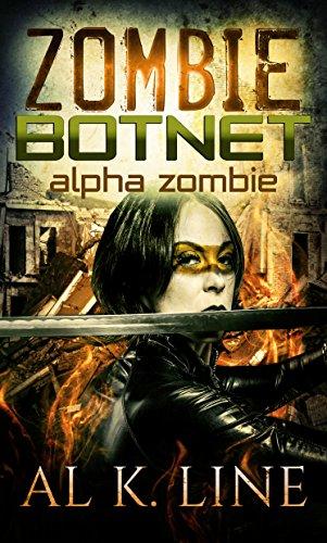 Alpha Zombie (Zombie Botnet Book 3)