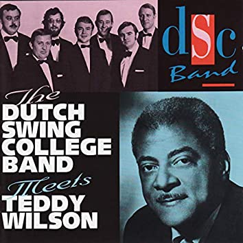 The Dutch Swing College Band Meets Teddy Wilson