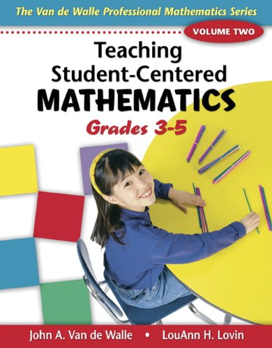 Teaching Student-Centered Mathematics: Grades 3-5 Volume...