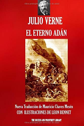 EL ETERNO ADAN: Nueva traducción ilustrada (Viajes Extraordinarios)