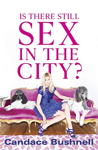 Is There Still Sex in the City? (English Edition)