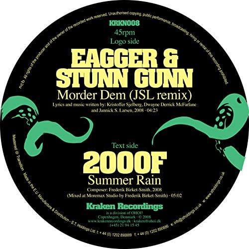 Eagger & Stunn Gunn