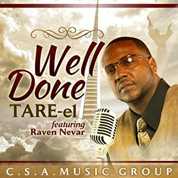 Well Done (feat. Raven Nevar)