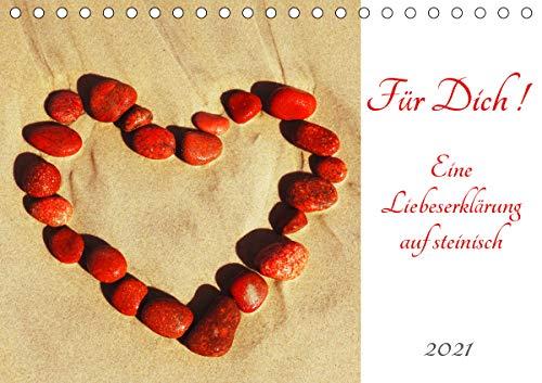 Für Dich! - Eine Liebeserklärung auf steinisch (Tischkalender 2021 DIN A5 quer)