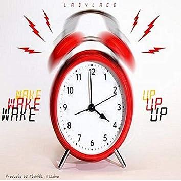 Wake Up (feat. LadyLace)