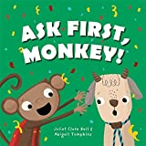 Ask First, Monkey!: A Playful Introduction to Consent and Boundaries