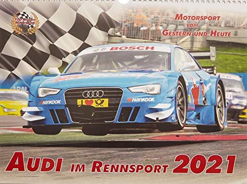 Audi im Rennsport Kalender 2021