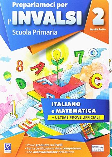 Prepariamoci per l'INVALSI. Italiano. Matematica. Per la 2ª classe elementare