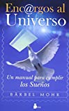 ENCARGOS AL UNIVERSO N.E.: UN MANUAL PARA CUMPLIR LOS SUEÑOS