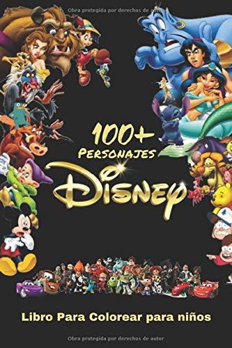 100+ Personajes De Disney Libro Para Colorear: para niños y adultos con todos los personajes favoritos. Bueno para niños de todas las edades (alta calidad)