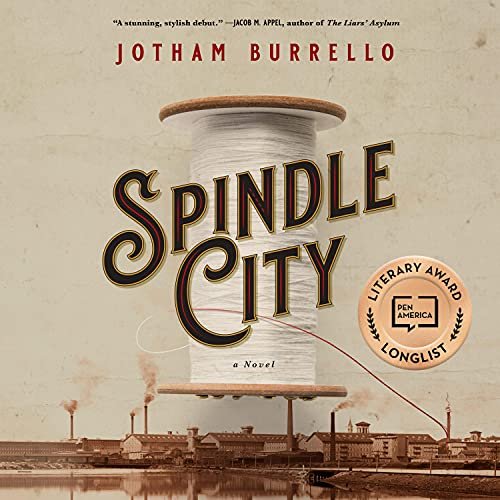 Spindle City Audiobook By Jotham Burrello cover art