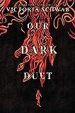 Our Dark Duet (Monsters of Verity, 2)