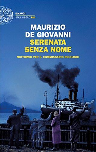 Serenata senza nome: Notturno per il commissario Ricciardi (Le indagini del commissario Ricciardi Vol. 12)
