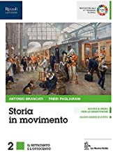 Scaricare Libri Storia in movimento. Per le Scuole superiori. Con e-book. Con espansione online. Con Libro: Lavorare con la storia: 2 PDF