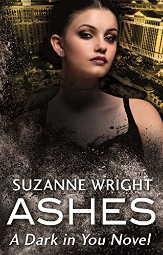 Ashes (The Dark in You Book 1)