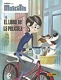 Mascotas. El Libro De La Película