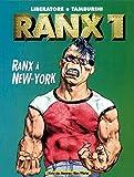 Ranx tome 1 - Ranx à New-york