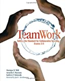 TeamWork: Setting the Standard for Collaborative Teaching, Grades 5-9