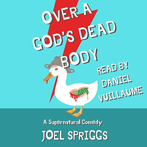Over a God's Dead Body audiobook cover art