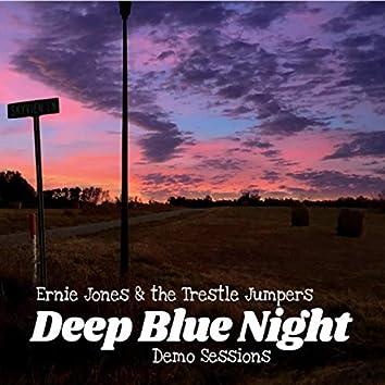 Deep Blue Night (Demo Sessions)