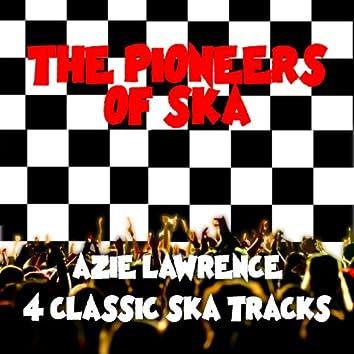 The Pioneers of Ska - 4 Classic Ska Tracks