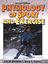 Physiology of Sport and Exercise by Wilmore Jack H. Costill David L. (2004-01-01) Hardcover
