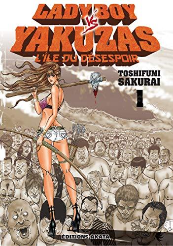 Ladyboy vs Yakuzas, l'île du désespoir - tome 1 (01)