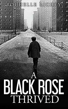 A Black Rose Thrived