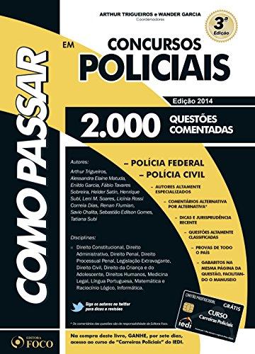Como Passar em Concursos Policiais. 2000 Questões Comentadas (Em Portuguese do Brasil)
