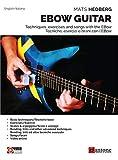 Ebow Guitar. Tecniche, Esercizi E Brani Con L'ebow-Tecniques, Excercises and Songs With the Ebow. Metodo. Ediz. Bilingue
