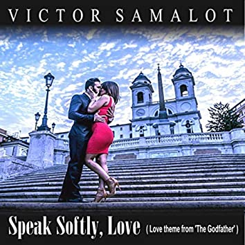 """Speak Softly, Love (Love Theme from """"The Godfather"""")"""