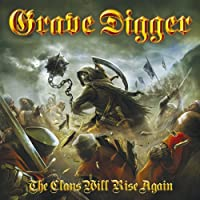 Crowns Will Rise Again by Grave Digger (2010-11-24)