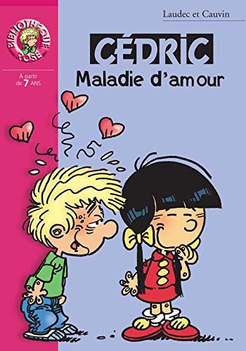 Cédric, tome 7 : Maladie d'amour
