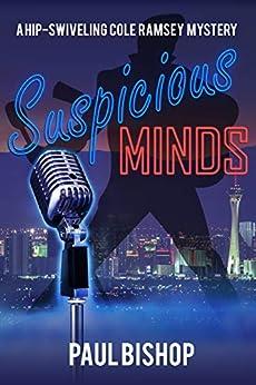 Suspicious Minds by [Paul Bishop]