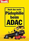Postkarte A6 +++ TITANIC von modern times +++ PÄDOPHILIE BEIM ADAC 201403 +++ ARTCONCEPT TITANIC, Wolff, Hintner