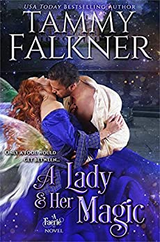 A Lady and Her Magic (Regency Faeries Book 1) by [Tammy Falkner]
