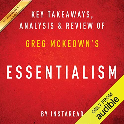 Essentialism: The Disciplined Pursuit of Less, by Greg McKeown Titelbild