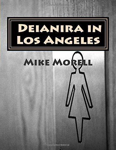 Deianira in Los Angeles