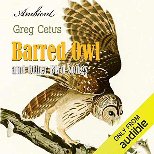 Barred Owl and Other Bird Songs cover art
