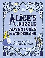 Alice's Puzzle Adventures in Wonderland (Puzzle Books)